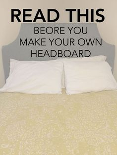 Think before you DIY your own Headboard is part of diy-home-decor - Before you try to DIY your own Headboard, read these tips, tricks, and learn from someone elses mistakes! Great things to think about before you DIY Homemade Headboards, Headboards For Beds, Headboard Ideas, Bedroom Ideas, Padded Headboards, Bed Ideas, Diy Upholstered Headboard, Diy Fabric Headboard, Cheap Diy Headboard