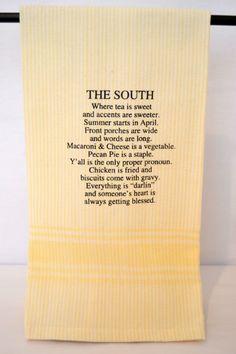 The South Where Tea is Sweet Towel $10.95