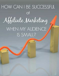 How to be successful at affiliate marketing when your audience is small | Blogging tips from @mbream
