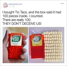 tictacs are the only trustworthy thing left