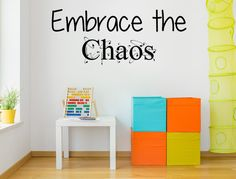 embrace the chaos vinyl wall decal chaos wall decal wall decal custom wall custom quote verse wall decal embrace the chaos decal