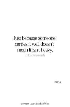 Also, just because it's heavy doesn't mean you can't learn to carry it well. The Lord never promised us an easy life. Now Quotes, Life Quotes Love, True Quotes, Great Quotes, Words Quotes, Quotes To Live By, Motivational Quotes, Inspirational Quotes, Sayings