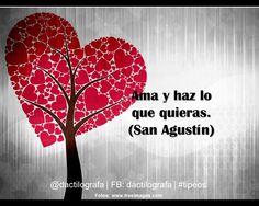 """""""Ama y haz lo que quieras"""" (San Agustín) #Frases #Amor"""