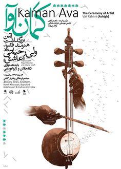 "Poster for:""KAMAN AVA"" the ceremony of Artist Vali Rahimi(Ashigh) Design by: Saeid rezvani"