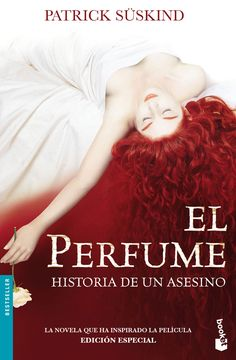 EL PERFUME - Patrick Süskind ~~ For more:  - ✯ http://www.pinterest.com/PinFantasy/literatura-~-obras/