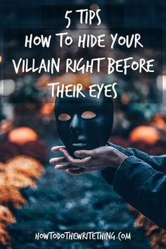 5 Tricks How to Hide Your Villain Right Before Their Eyes. Consider the many ways a writer can hide their villain before their readers' eyes. Hide your villain Creative Writing Tips, Book Writing Tips, Writing Promps, Writing Characters, Writing Words, Fiction Writing, Writing Resources, Writing Help, Writing Skills