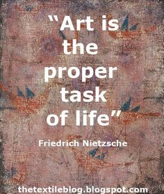 """""""Art is the proper task of life"""" - Friedrich Nietzsche Me Quotes, Motivational Quotes, Inspirational Quotes, Smart Quotes, Positive Thoughts, Positive Quotes, Artist Quotes, Creativity Quotes, Friedrich Nietzsche"""