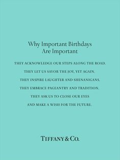 Why important birthdays are important <3