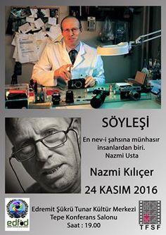 EDFOD NAZMİ KILIÇER'İ KONUK EDİYOR. - Edremit Fotoğraf Sanatı Derneği (EDFOD)