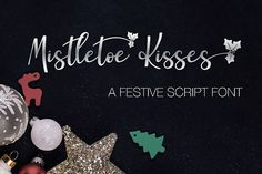 mistletoe kisses is a festive script font with decorative al. some ornamental dingbats and swashes are also included. Script Fonts, New Fonts, Cute Fonts, Pretty Fonts, Christmas Fonts, Christmas Cards, Geometric Font, Vintage Fonts