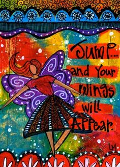 Art  - Words  - Inspiration  - Colors -  Jump - wings