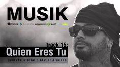 AL2 El Aldeano - Quien Eres Tu Itunes, Wayfarer, Mens Sunglasses, Youtube, Frases, Musica, Youtube Movies
