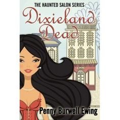 "Read ""Dixieland Dead"" by Penny Burwell Ewing available from Rakuten Kobo. When the economy tanks in Whiskey Creek, Georgia, hairstylist, Jolene Claiborne expands her business to include skin car. Writing Corner, Under The Mistletoe, Mary J, Fantasy Romance, Hair Raising, Bedtime Stories, Beauty Shop, Book Publishing, Fun To Be One"