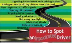 10 Ways to Spot a Drunk Driver Office Safety, Texas Law, Dont Drink And Drive, Drunk Driving, Under The Influence, Offices, Infographics, Drugs, Drinking