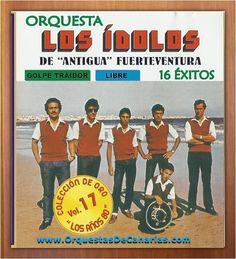 ORQUESTA LOS IDOLOS DE ANTIGUA FUERTEVENTURA - http://orquestasdecanarias.com/orquesta-los-idolos-de-antigua-fuerteventura