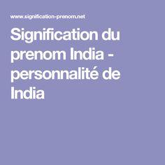 Signification du prenom  India - personnalité de  India