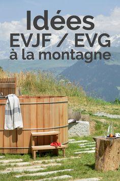 Que faire? Quelles activités pour une EVJF (enterrement de vie de jeune fille) ou un EVG (enterrement de vie de garçon) original à la montagne? Ci-dessous de quoi vous inspirer pour organiser un week-end mémorable dans les Alpes, en Savoie, et avec même en bonus... la vue sur le Mont Blanc : Inspirer, Organiser, Week End, Outdoor Decor, Alps, Young Living, Lingerie