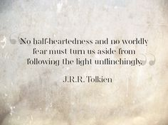 Tolkien--I love this quote.and I love Tolkien! Jrr Tolkien, Tolkien Quotes, Book Quotes, Me Quotes, Gandalf Quotes, Hobbit Quotes, Literary Quotes, The Words, Cool Words