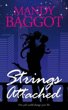 Strings Attached by Mandy Baggot, http://www.amazon.com/dp/B005OSISVG/ref=cm_sw_r_pi_dp_-vE1rb1Z6TR2G