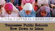 Tennessee Public Schools Bow Down to Islam! See Islam 5 pillars in hallway of highschool linked
