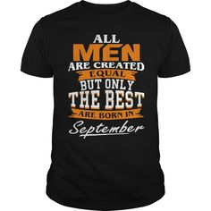 All men the best are born in September shirt T-Shirt #gift #ideas #Popular #Everything #Videos #Shop #Animals #pets #Architecture #Art #Cars #motorcycles #Celebrities #DIY #crafts #Design #Education #Entertainment #Food #drink #Gardening #Geek #Hair #beauty #Health #fitness #History #Holidays #events #Home decor #Humor #Illustrations #posters #Kids #parenting #Men #Outdoors #Photography #Products #Quotes #Science #nature #Sports #Tattoos #Technology #Travel #Weddings #Women