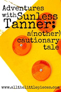 Looking forward to summer fun, I bought 3 bottles of sunless tanner last week. If summer, self tanner - or funny fails - are your thing, you want to read this right now. Spoiler alert: don't come to me for your sunless tanning tips.