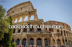 bucket list: backpack through Europe