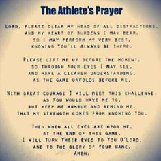 Every team should say this before a game<3 The Athletes Prayer