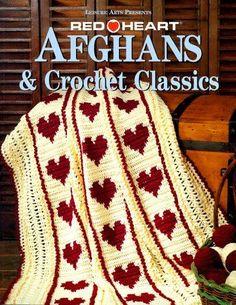 Red Heart Afghans & Crochet Classics (Crochet Treasury) - Valentine's Day Crochet
