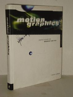 Motion Graphics, Graphic Design for Broadcast and Film:  Animated Graphic Design