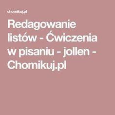 Redagowanie listów - Ćwiczenia w pisaniu - jollen - Chomikuj.pl