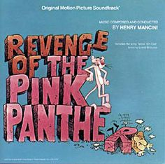 Henry Mancini - Revenge Of The Pink Panther (Original Motion Picture Soundtrack): buy LP at Discogs