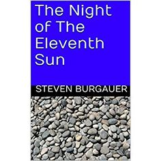 #BookReview of #TheNightoftheEleventhSun from #ReadersFavorite - https://readersfavorite.com/book-review/the-night-of-the-eleventh-sun  Reviewed by Lucinda E Clarke for Readers' Favorite  The Night of the Eleventh Sun by Steven Burgauer tells the story of one of the few remaining Neanderthal clans living somewhere in Europe 30,000 BC. We learn what they ate, what they wore, their customs, practices and beliefs. Strong Arms is the leader of the clan, and for many years he has been mated with…