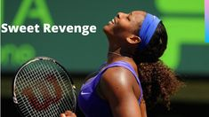 Revenge Tastes so Sweet!   Sam Stosur vs Serena Williams 2012 Miami High... Serena Williams Tennis, Sweet Revenge, Tennis Quotes, Manny Pacquiao, Eva Marie, Rafael Nadal, Maria Sharapova, Roger Federer, Winter Olympics