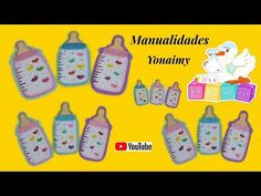 MANUALIDADES YONAIMY Youtube, Baby Shower Souvenirs, Felt Patterns, Baby Bottles, Jelly Beans, Souvenir, Projects, Bebe, Youtubers