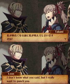 Leo and Takumi - Fire Emblem Fates. ( Takumi Translation : I WILL DIE BEFORE I BE FRIEND WITH YOU!) XD
