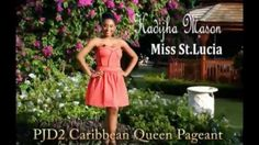 NEW VIDEO MISS ST LUCIA PJD2 CARIBBEAN QUEEN PAGEANT video editing judit...