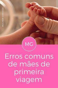 Mães de primeira viagem | Erros comuns de mães de primeira viagem | Será que existem muitos erros comuns de mães de primeira viagem?