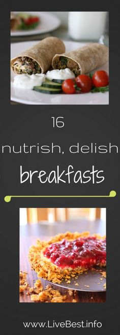 16 healthy breakfast ideas. Real food deliciously. www.LiveBest.info