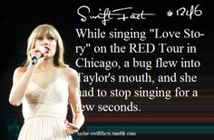 taylor swift facts @Amber Jesko we were there we saw that!!!!!!!!!!!!!
