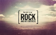 He is my rock and salvation <3