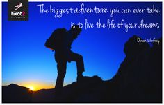 """""""The biggest adventure you can ever take  is to live the life of your dreams."""" - Oprah Winfrey"""
