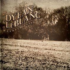 Dylan LeBlanc. Check him out!