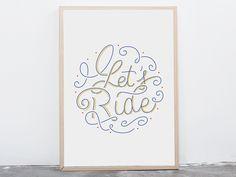 """Affiche """"Let's Ride"""" en lettering. Contrepartie du projet La Charrette d'Antonin+Margaux: projet KissKissBankBank de financement participatif d'un dispositif de sérigraphie mobile, tracté par un vélo. Découvrez le projet ici: http://www.kisskissbankbank.com/fr/projects/la-charrette-print-ride #sérigraphie #vélo #screenprinting #bike #lettering"""