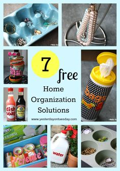 7 Home Organization Solutions...some really great ideas here!