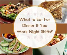What to Eat For Dinner if You Work Night Shifts ?  #HealthyRecipes #HealthyFoods; for my husband