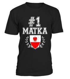 """# Number One Matka! Vintage Polish Mother T-Shirt .  Special Offer, not available in shops      Comes in a variety of styles and colours      Buy yours now before it is too late!      Secured payment via Visa / Mastercard / Amex / PayPal      How to place an order            Choose the model from the drop-down menu      Click on """"Buy it now""""      Choose the size and the quantity      Add your delivery address and bank details      And that's it!      Tags: Perfect match for Polish Moms out…"""