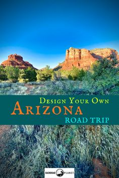 Design your own Arizona road trip with Backroad Planet's suggested destinations, activities, scenic drives