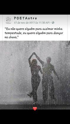dancing in the rain life is short. dance in the storms. Dance Humor, Boyfriend Goals, Sad Girl, Dancing In The Rain, Sad Love, Friend Photos, Life Is Short, Oscar Wilde, Texts