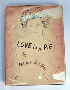 Andy Warhol 1952 | Book Cover Illustration | Love is a Pie, by Maude Hutchins (New Directions)